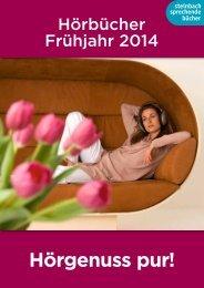 Hörbuch Vorschau Frühjahr 2014 - Steinbach Sprechende Bücher