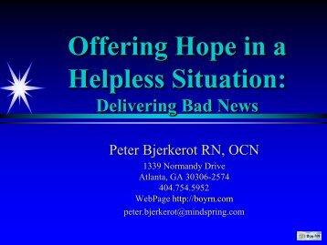 Offering Hope in a Hopeless Situation (Peter Bjerkerot, BSN, OCN)