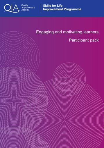 Engaging and motivating learners Participant pack - Skills for Life ...