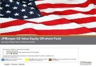 JPMorgan US Value Equity Off-shore Fund - JP Morgan Asset ...
