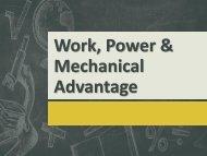 Work, Power & Mechanical Advantage