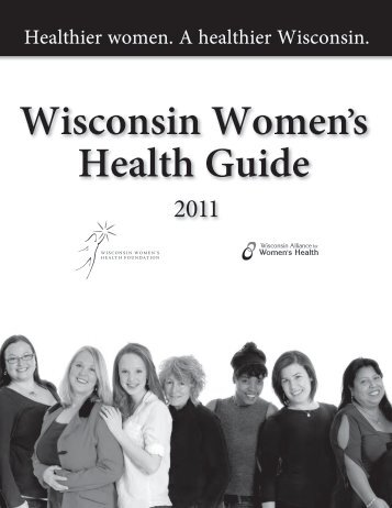 Download a complete copy of the Wisconsin Women's Health Guide.