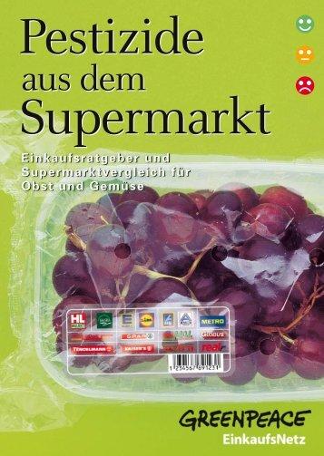 "Ratgeber ""Pestizide aus dem Supermarkt"" - Greenpeace"