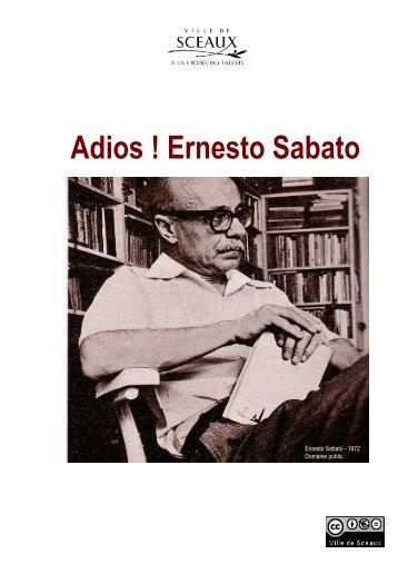 Adios ! Ernesto Sabato - Bibliothèque municiaple de Sceaux
