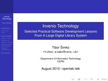 Invenio Technology - Selected Practical Software ... - CERN openlab