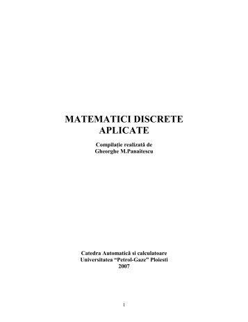 Matematici discrete pentru CS - Departamentul Automatica ...