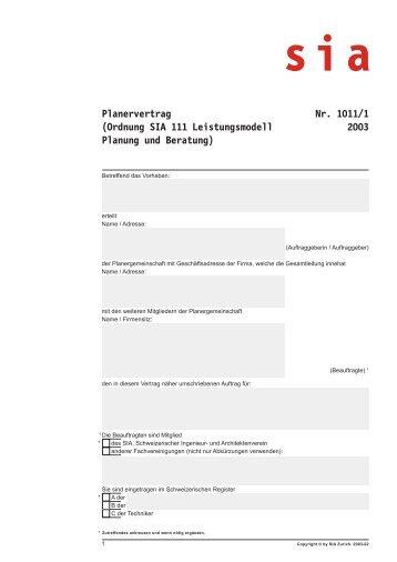 Planervertrag Nr. 1011/1 (Ordnung SIA 111 Leistungsmodell 2003 ...