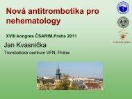 Nova antitrombotika pro nehematology