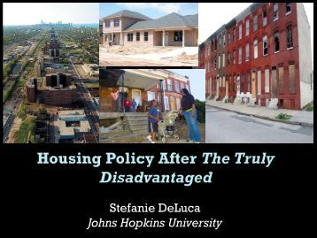 Housing Policy After The Truly Disadvantaged