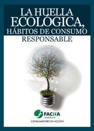 La huella ecológica, hábitos de consumo responsable