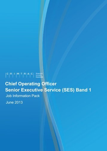 Job Information Pack - SES Band 1 Chief Operating ... - CrimTrac
