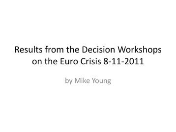 Results from the Decision Workshop on the Euro Crisis 8-11 ... - Z/Yen
