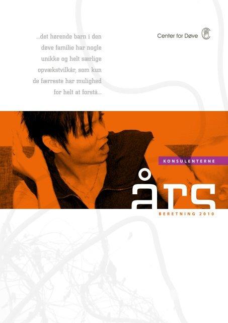 konsulenternes årsberetning 2010 - Center for døve