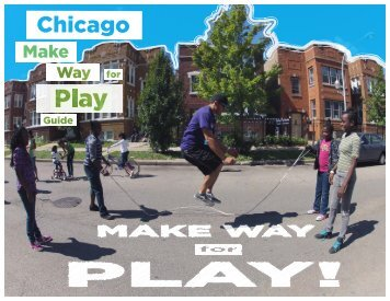 Make Way for Play 2012 - Chicago Park District