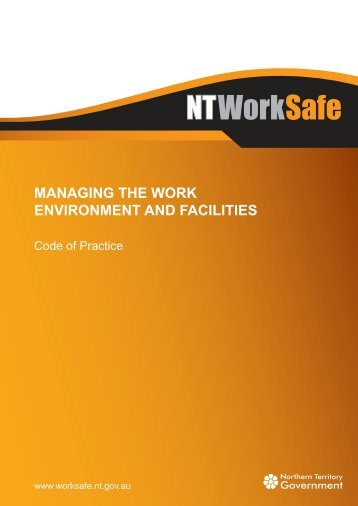 Managing the Work Environment and Facilities - NT WorkSafe ...
