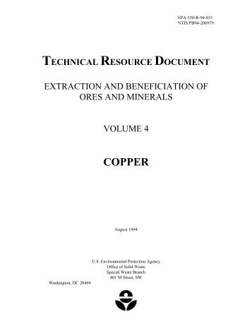 Extraction and Beneficiation of Ores and Minerals; Volume 4: Copper