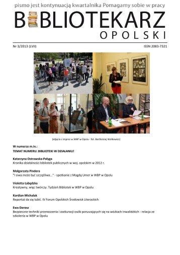 Nr 3/2013 (LVII) ISSN 2083-7321 - Bibliotekarz Opolski