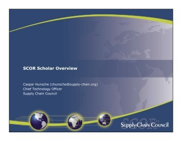 SCOR-S program overview - Supply Chain Council