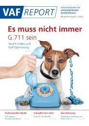 Es muss nicht immer - VAF - Bundesverband Telekommunikation eV