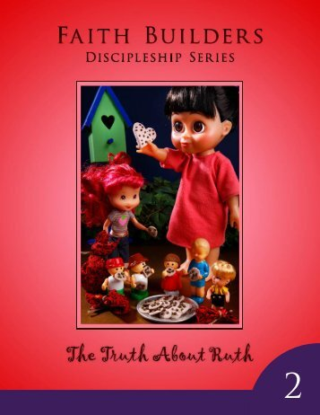 Discipleship Series #2 - The Truth About Ruth E-Book - Faith Builders