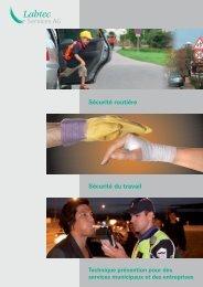 Sécurité du travail Sécurité routière
