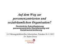 Auf dem Weg zur personenzentrierten und sozialraumorientierten ...