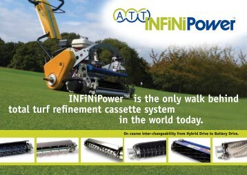 INFiNiPower™ is the only walk behind total turf ... - The Grass Group