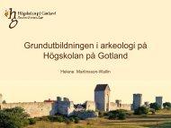 Grundutbildning i arkeologi på HGO