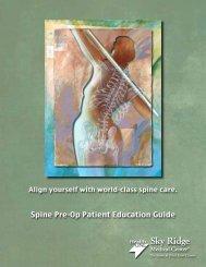 Spine Pre-Op Patient Education Guide - Sky Ridge Medical Center