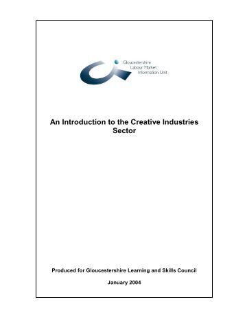 An Introduction to the Creative Industries Sector - The Skills ...