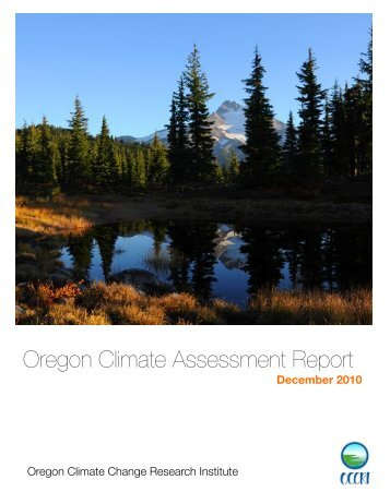 Oregon Climate Assessment Report - Oregon Climate Change ...