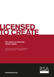 Licensed to create - Ten essays on improving teacher quality (RSA 2014)