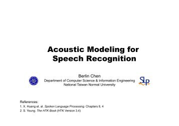Acoustic Modeling for Speech Recognition - Berlin Chen