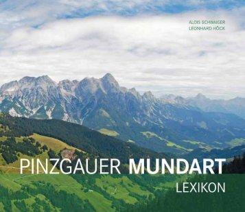 Pinzgauer Mundart - Lexikon - Bergbau und Gotikmuseum Leogang