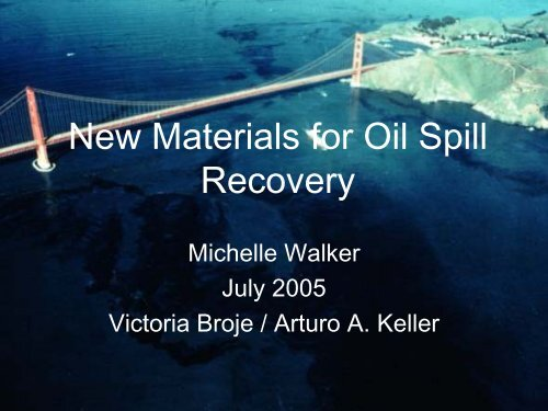 New Materials for Oil Spill Recovery