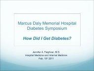 Marcus Daly Memorial Hospital Diabetes Symposium How Did I Get ...