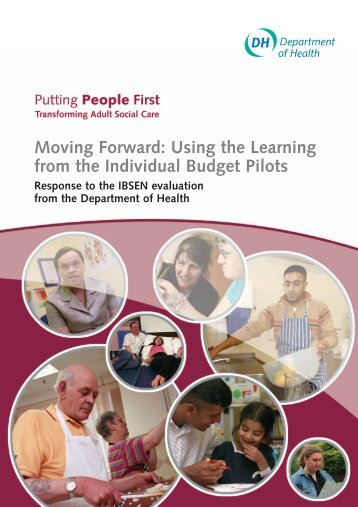 Moving Forward: Using the Learning from the Individual Budget Pilots