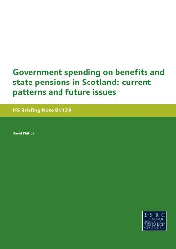 Government spending on benefits and state pensions in Scotland_tcm8-27291