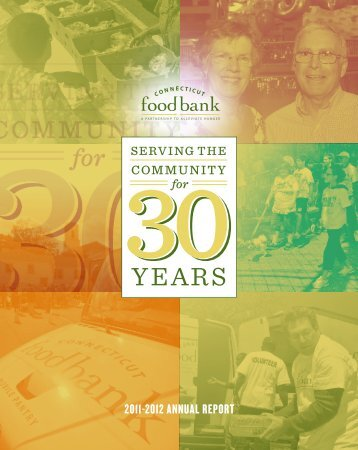 2011-2012 ANNUAL REPORT - Connecticut Food Bank