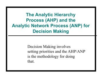 The Analytic Hierarchy Process (AHP) and the Analytic ... - STAT