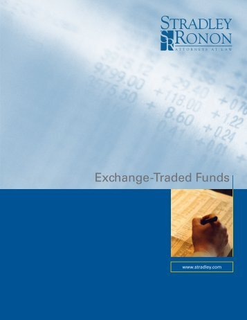 Exchange-Traded Funds - Stradley Ronon Stevens & Young, LLP
