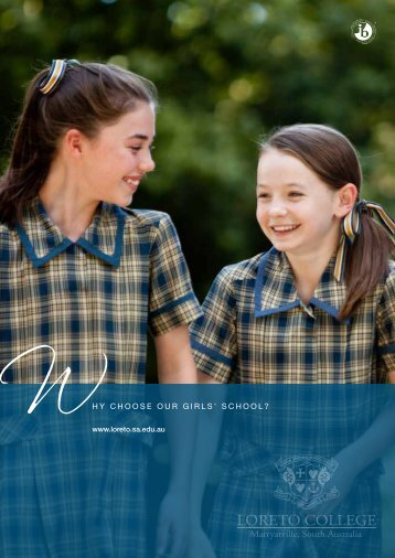 Why Choose Our Girls School? - Loreto College