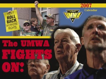 UMW calendar 2007 D.indd - United Mine Workers of America