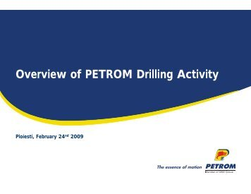 Overview of PETROM Drilling Activity - Petroleumclub.ro