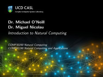 Dr. Miguel Nicolau Introduction to Natural Computing - UCD NCRA