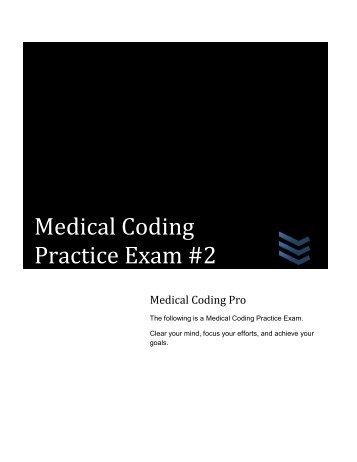 Medical Coding Practice Exam #2 - Medical Coding Pro