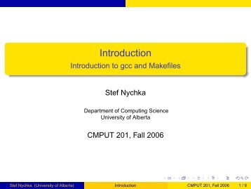 Introduction to gcc and Makefiles - Department of Computing ...