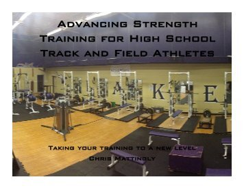 Advancing Strength Training for High School Track and ... - WSTFCA