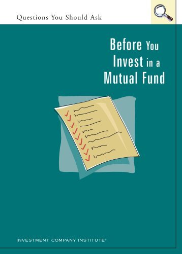Questions You Should Ask Before You Invest in a Mutual Fund