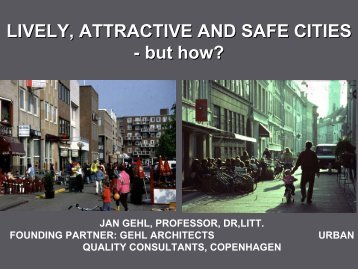Perth 6: Oct 08: Lively, Attractive and Safe Cities - but how?